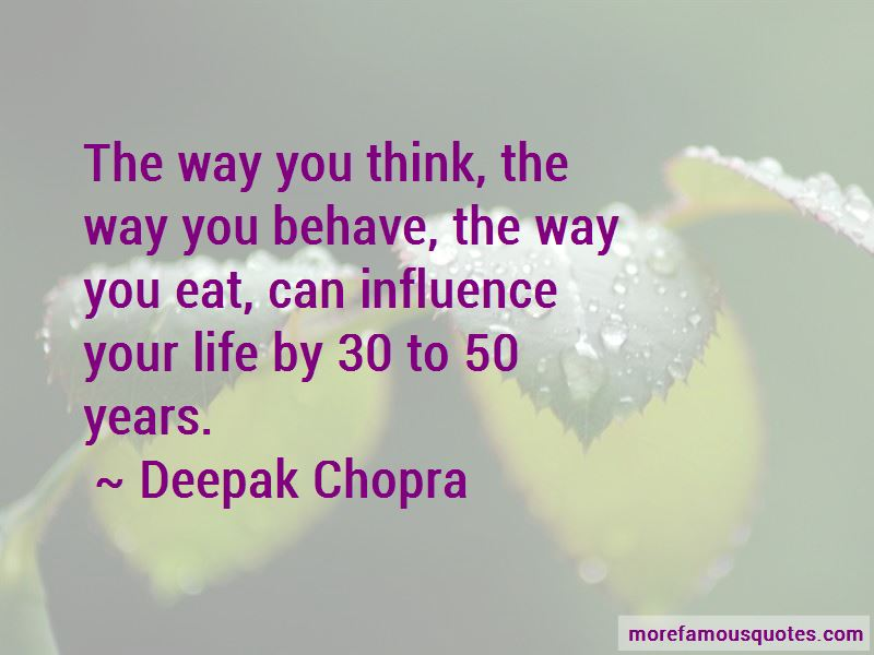 The Way You Behave Quotes Pictures 3