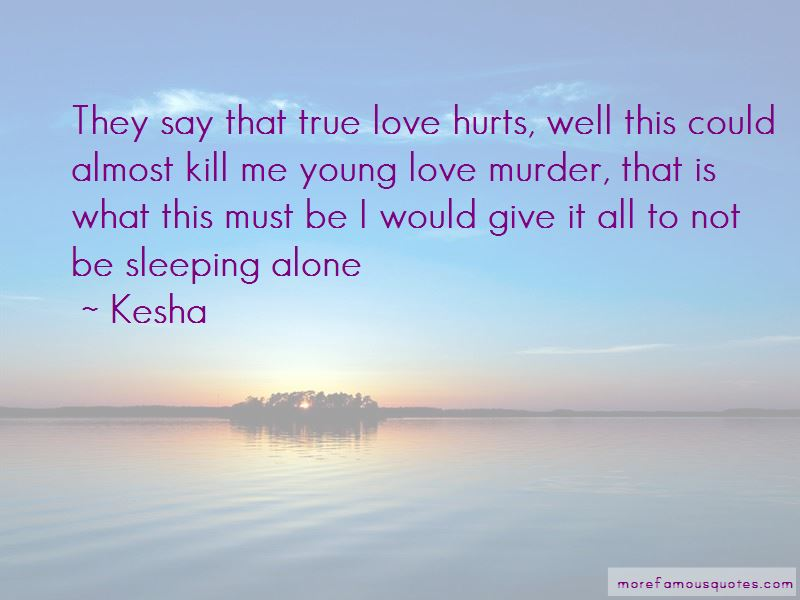 They Say True Love Hurts Quotes Pictures 3