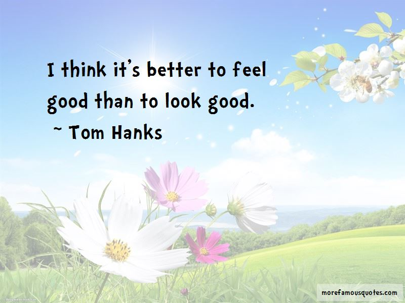 Think Good Feel Good Quotes