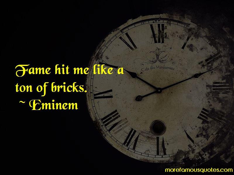 Ton Of Bricks Quotes