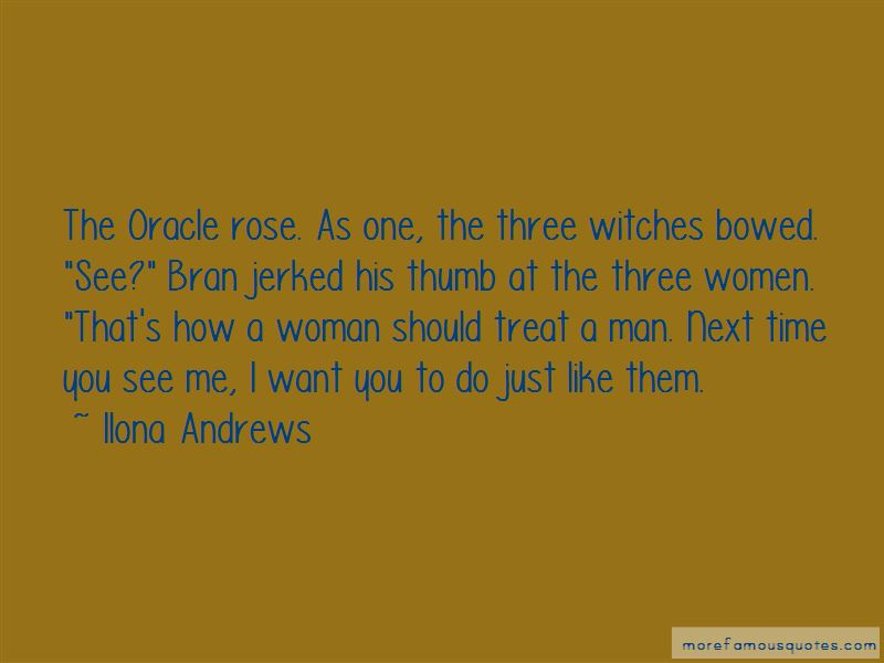A Man Should Treat His Woman Quotes: top 5 quotes about A ...