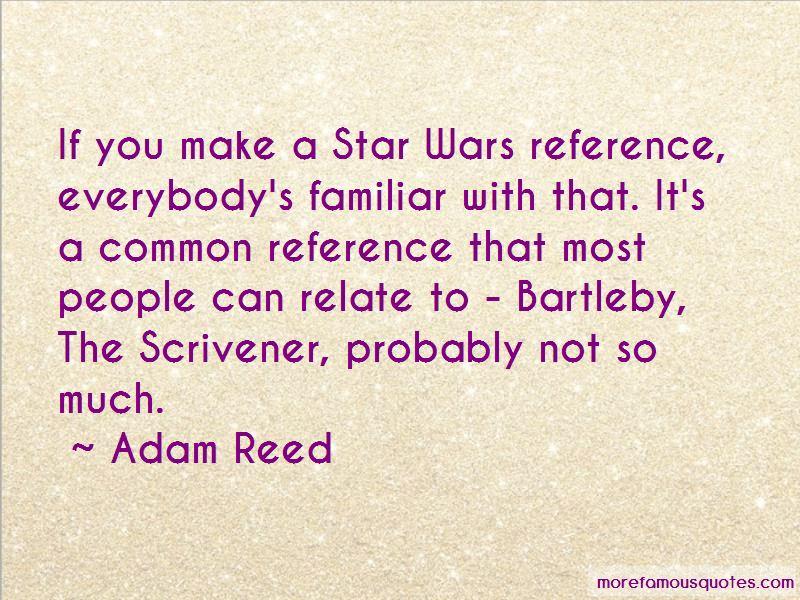 Bartleby Scrivener Quotes