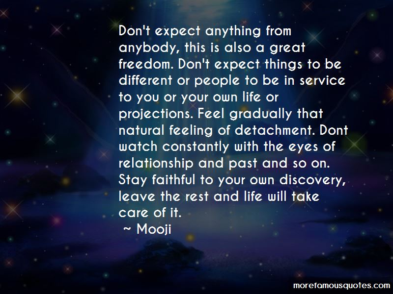Don't Expect Things Quotes Pictures 3