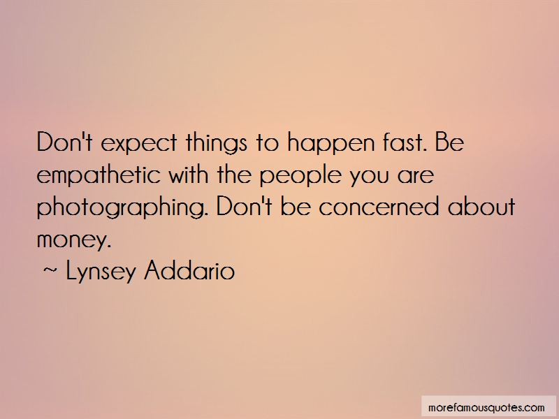Don't Expect Things Quotes Pictures 4