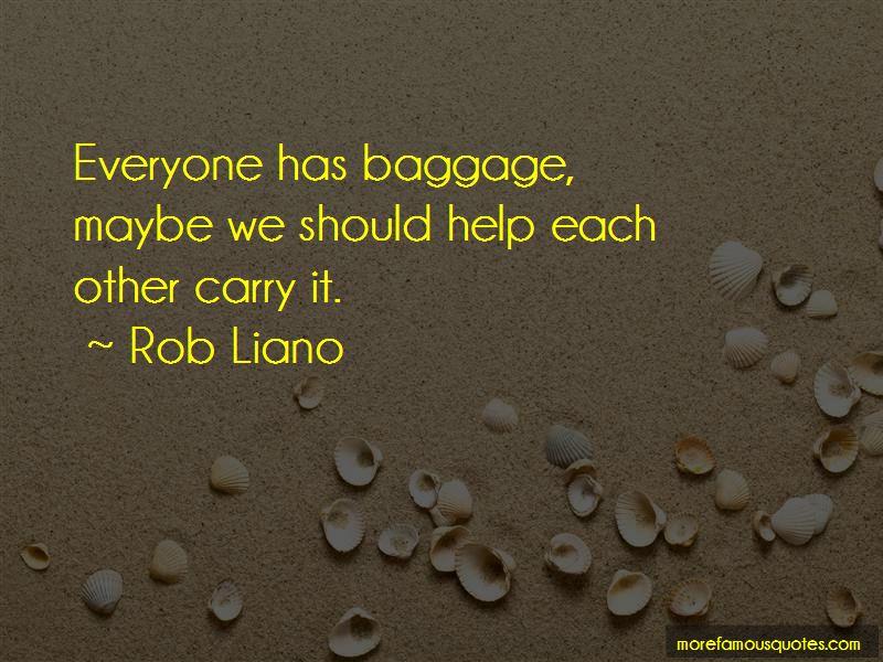 Everyone Has Baggage Quotes