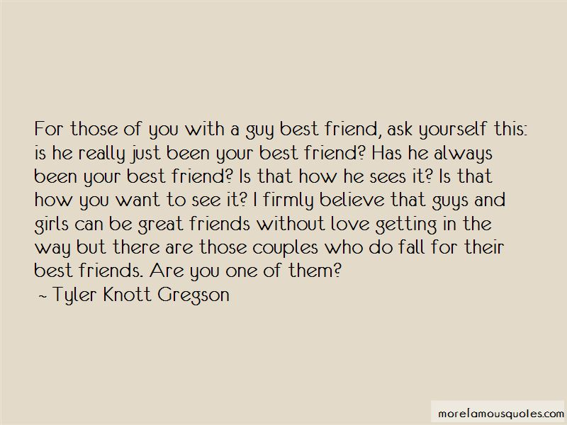 Guy Best Friend Quotes: top 38 quotes about Guy Best Friend ...