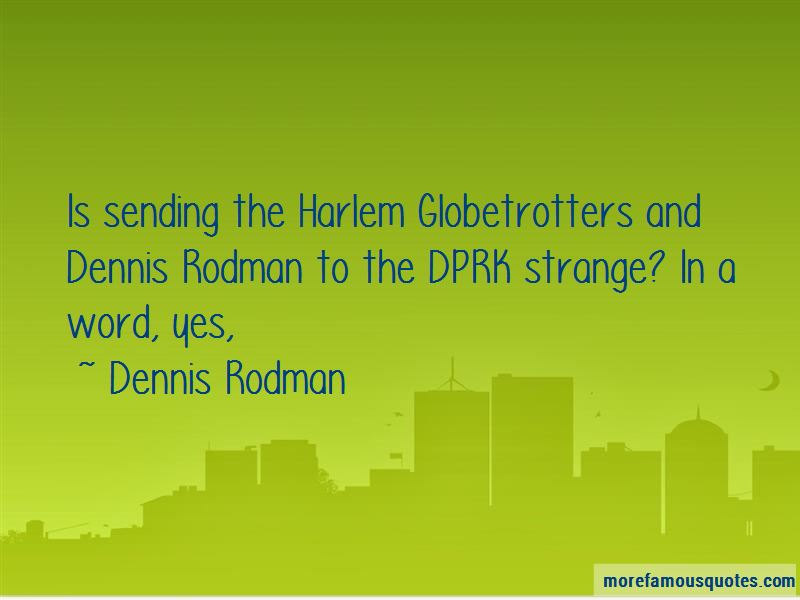Harlem Globetrotters Quotes