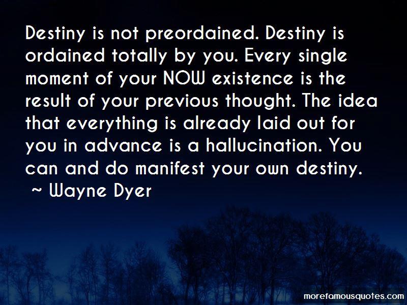 Manifest Your Own Destiny Quotes
