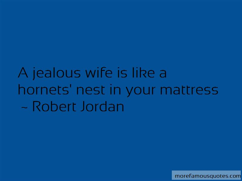 Quotes About A Jealous Wife