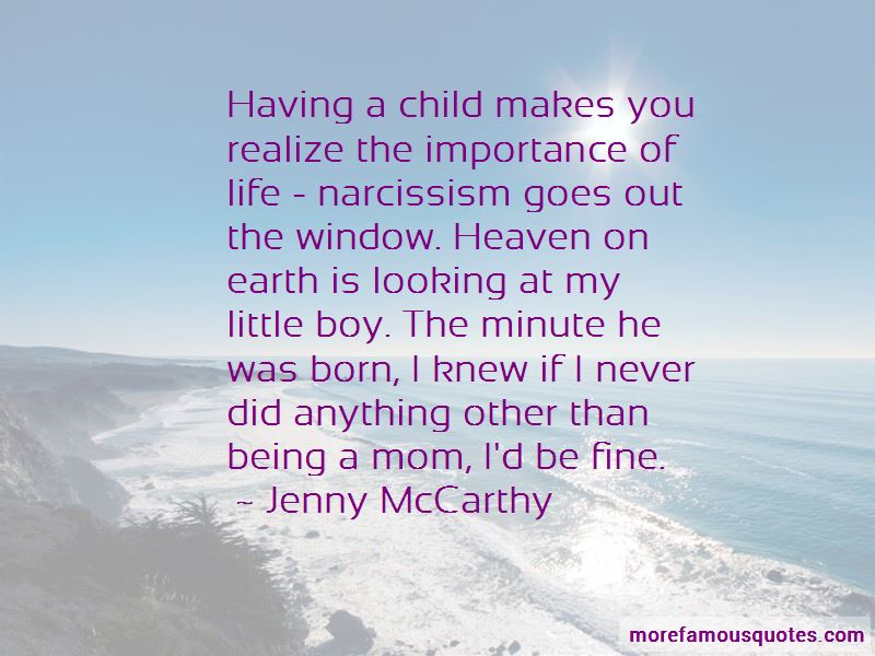 Quotes About Being A Mom To A Little Boy: top 3 Being A Mom ...