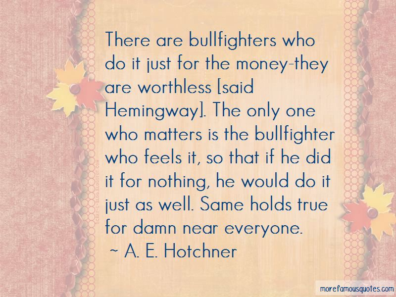Bullfighters Quotes Pictures 2