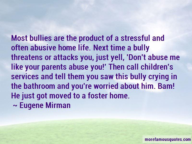 Quotes About Bullies Parents