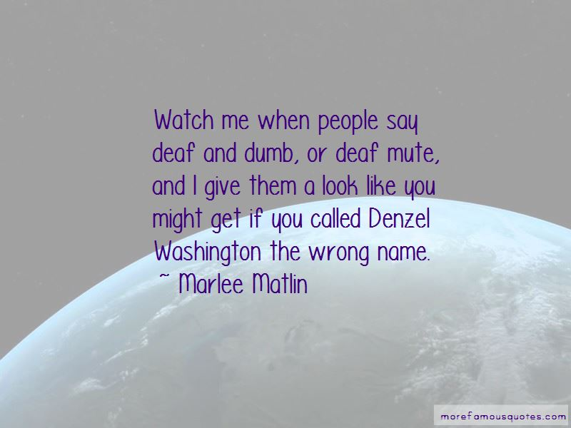 Deaf And Dumb Quotes Pictures 4
