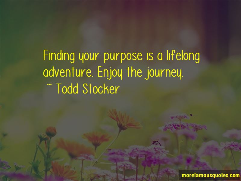 Finding Your Purpose Quotes Pictures 3