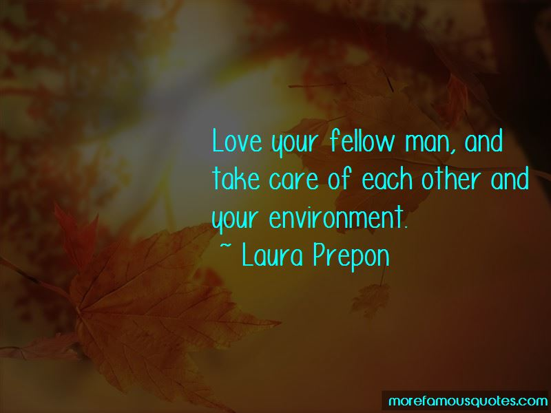 Quotes About Love Fellow Man