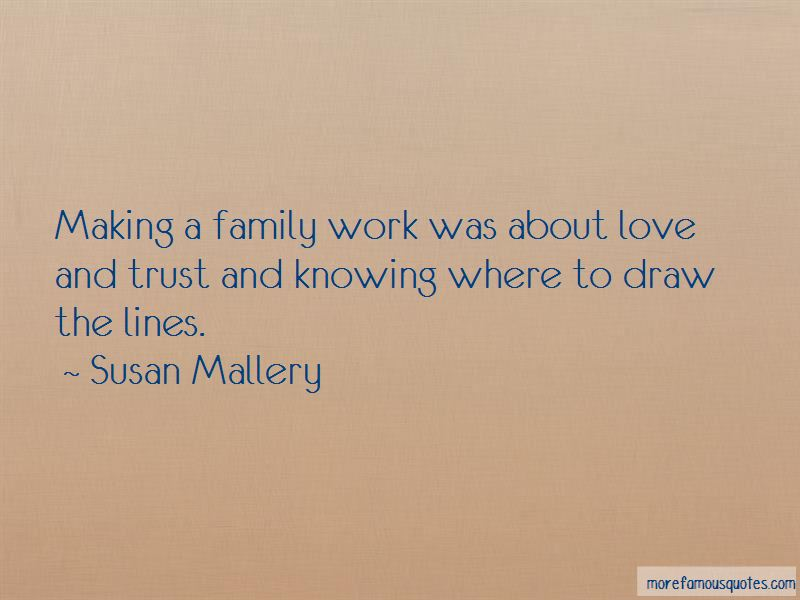 quotes about making a family work top making a family work