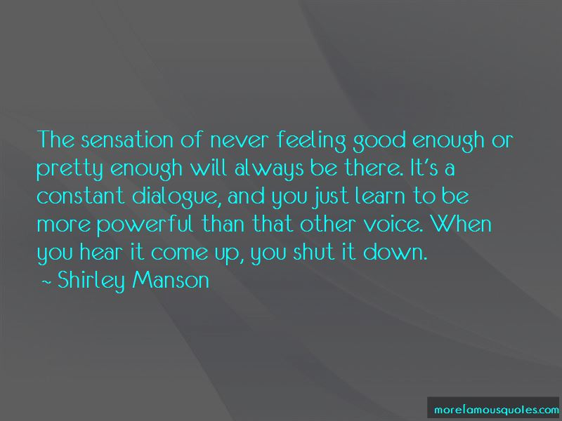 Quotes About Never Feeling Good Enough