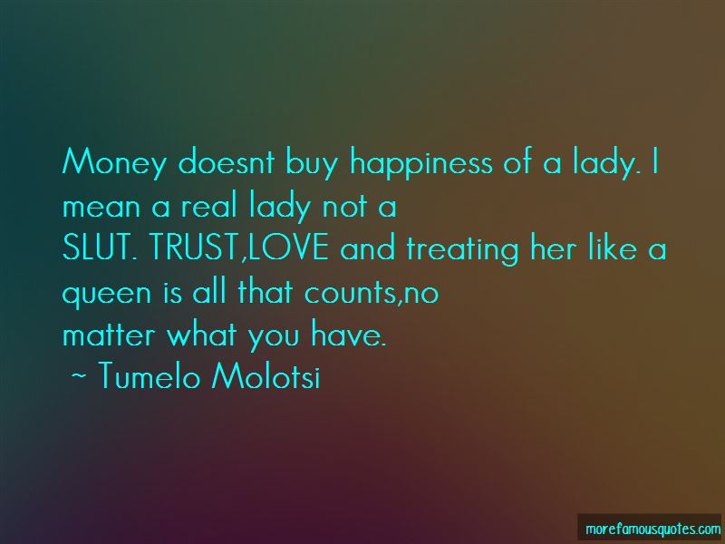 Quotes About Treating Her Like A Queen