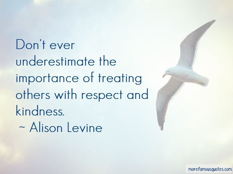 Treating Others With Kindness Quotes Pictures 4