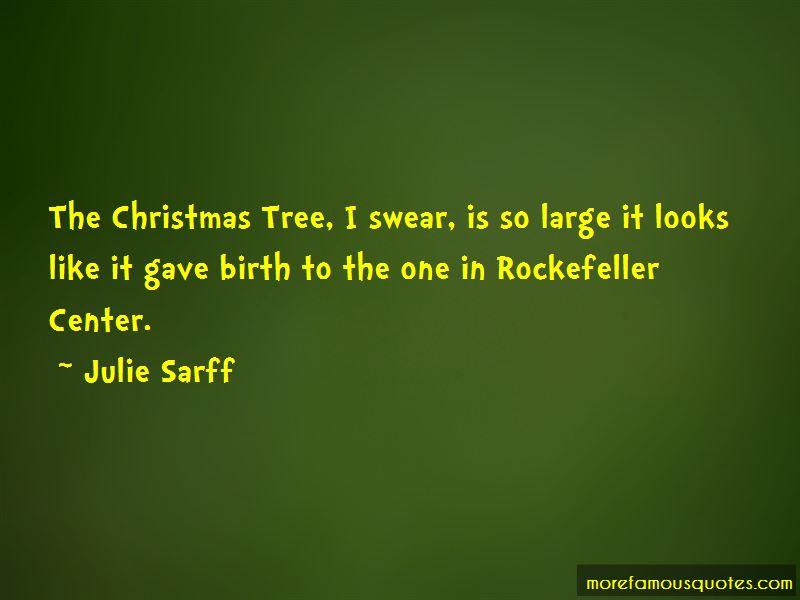 Rockefeller Center Christmas Tree Quotes. U201c