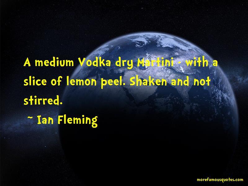 Vodka Martini Shaken Not Stirred Quotes