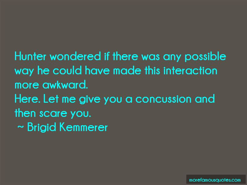 Concussion Quotes Top 60 Quotes About Concussion From Famous Authors Adorable Concussion Quotes