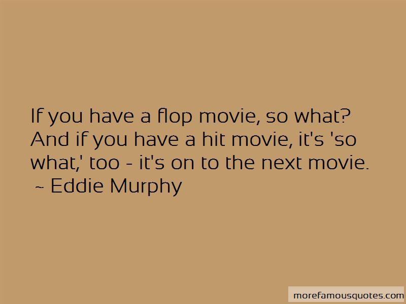 Flop Movie Quotes