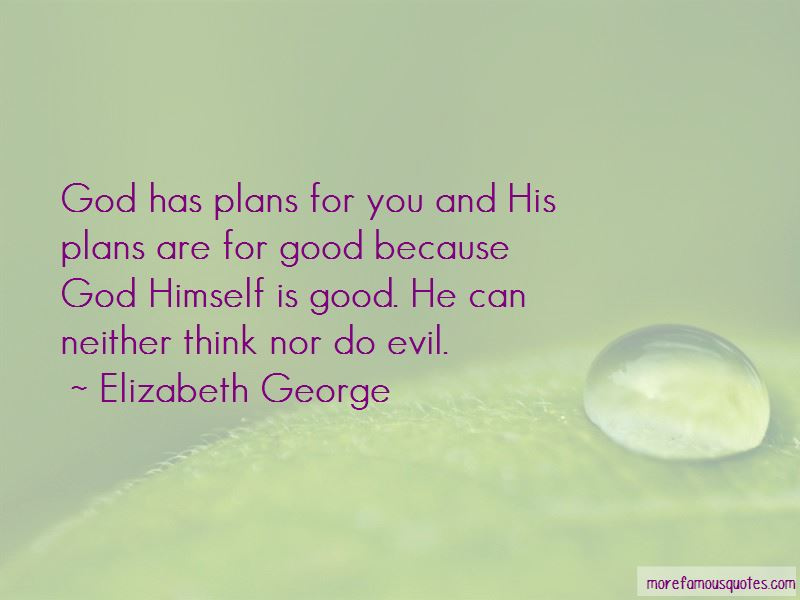 God Has Plans For You Quotes: top 18 quotes about God Has ...