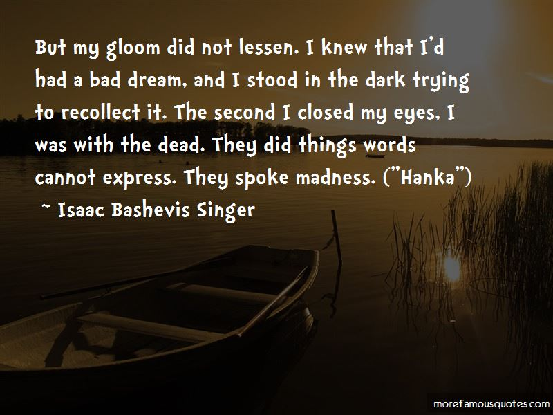 Had A Bad Dream Quotes Pictures 4
