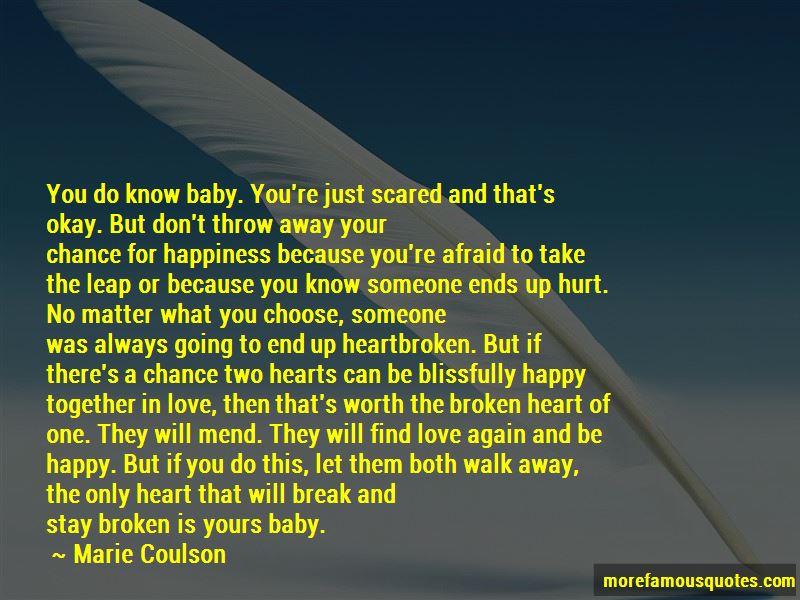 Heartbroken But Happy Quotes Pictures 4