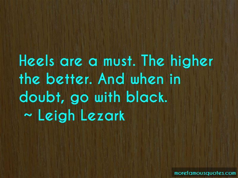 Heels Higher Quotes Pictures 3