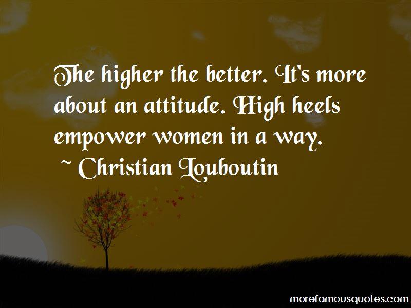 Heels Higher Quotes Pictures 4