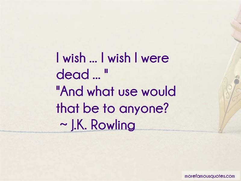 I Wish I Were Dead Quotes Pictures 4