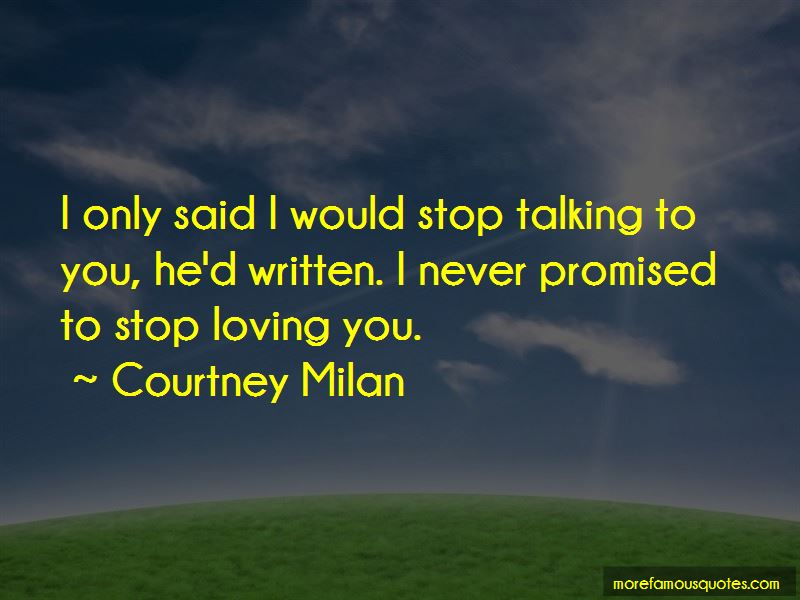 I Would Never Stop Loving You Quotes Pictures 4