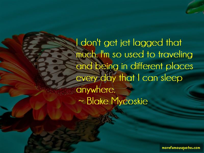 Jet Lagged Quotes Pictures 3