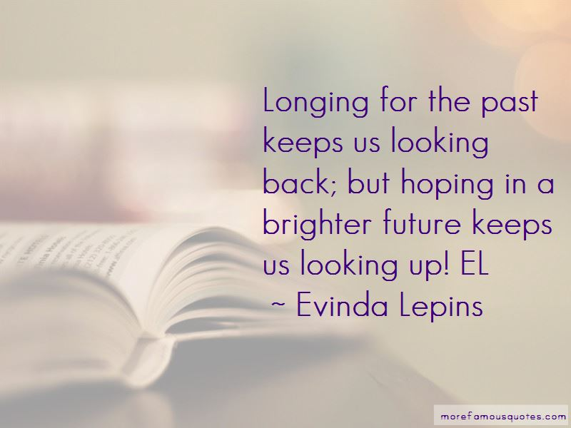 Looking For A Brighter Future Quotes Pictures 2