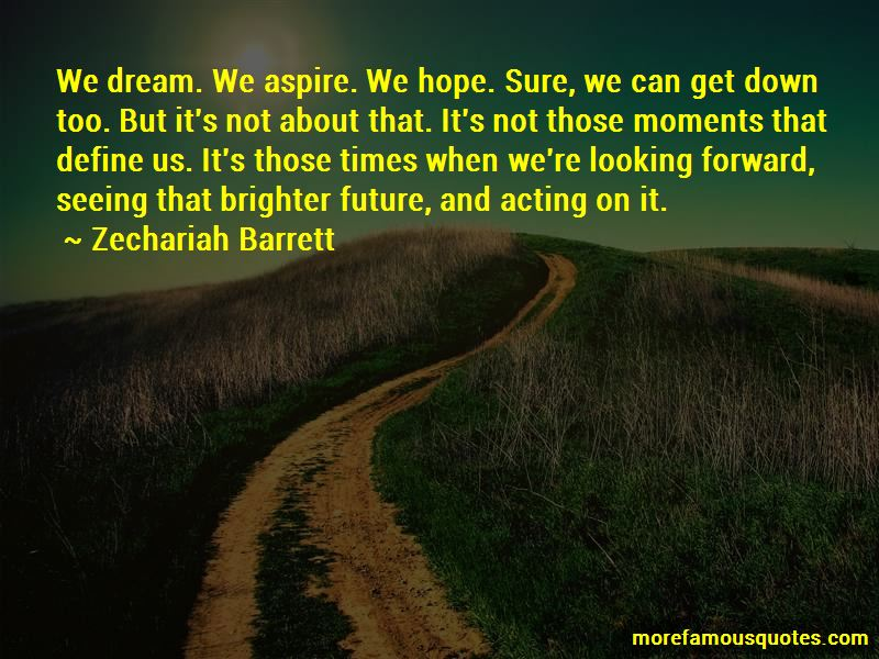 Looking For A Brighter Future Quotes Pictures 3