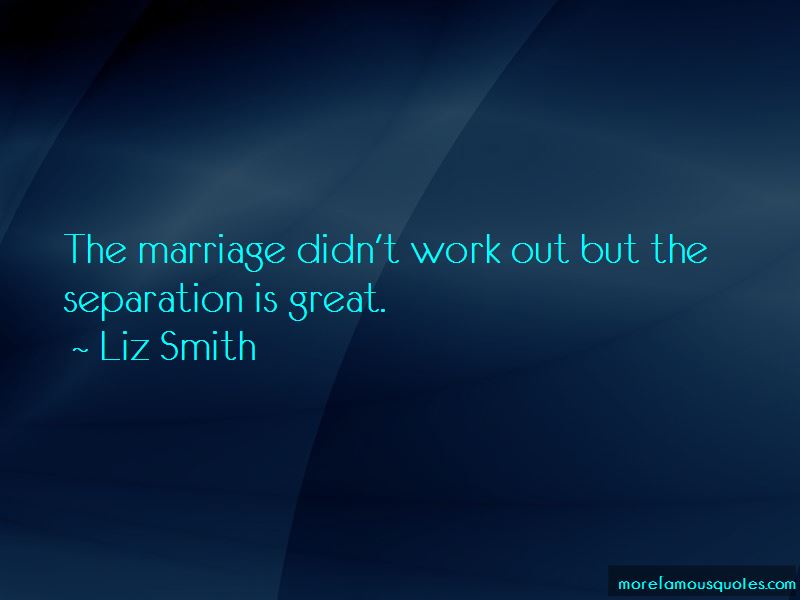 Marriage Didn't Work Quotes Pictures 4