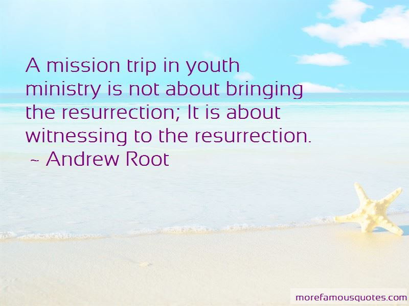 Mission Trip Quotes Pictures 2