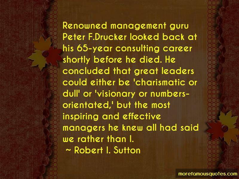 management guru peter f drucker Most quoted management guru: peter drucker peter f drucker a management guru himself and longtime admirer of drucker.