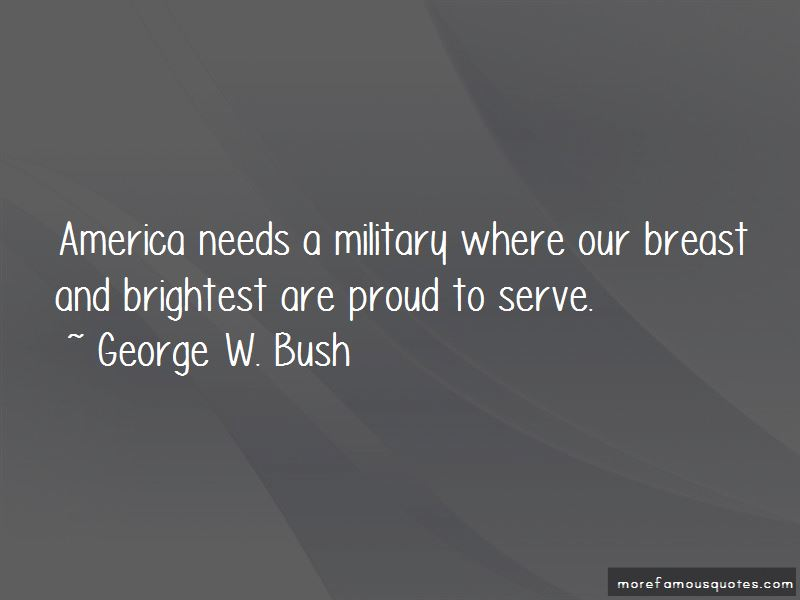 Proud To Serve Military Quotes