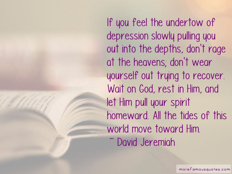 Pulling Yourself Out Of Depression Quotes