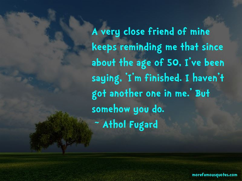 Quotes About A Very Close Friend