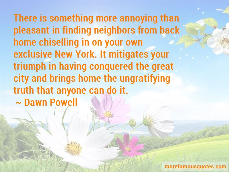 Quotes About Annoying Neighbors
