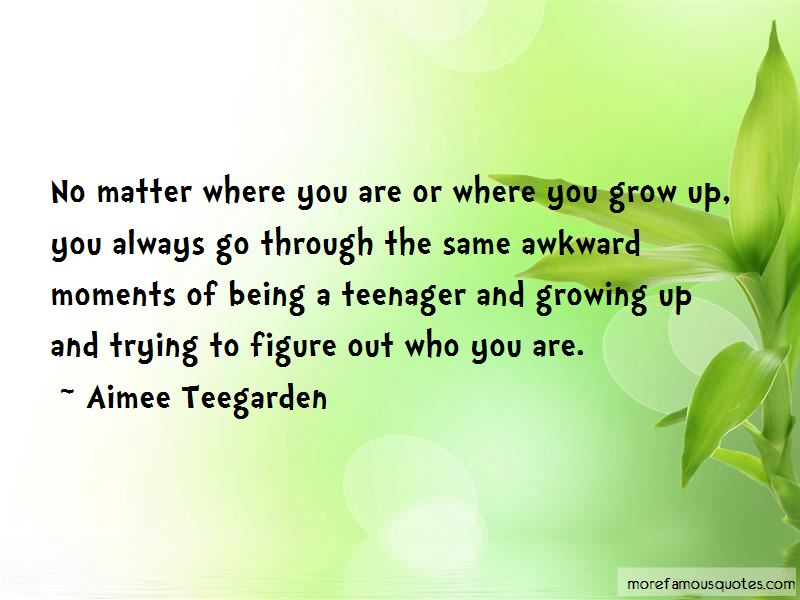 Quotes About Being A Teenager