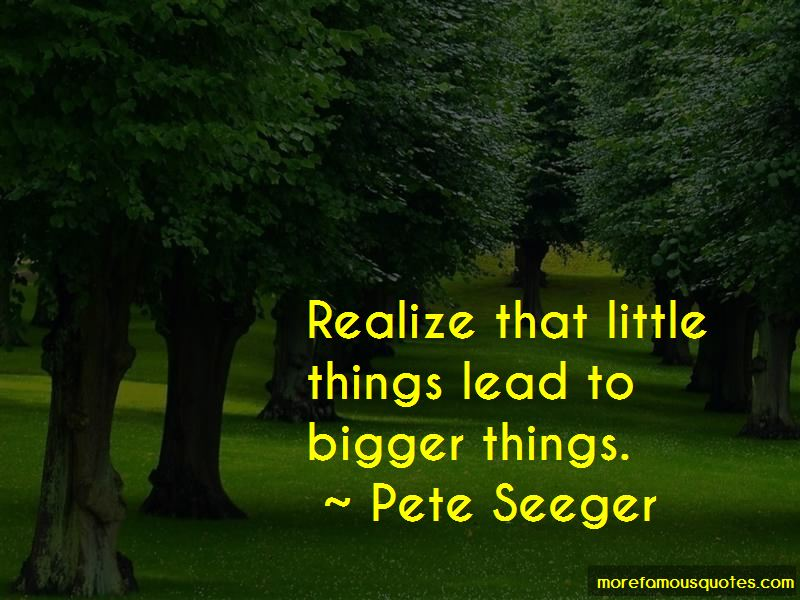 Quotes About Bigger Things