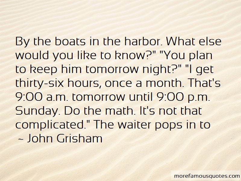 Boats In Harbor Quotes Pictures 4