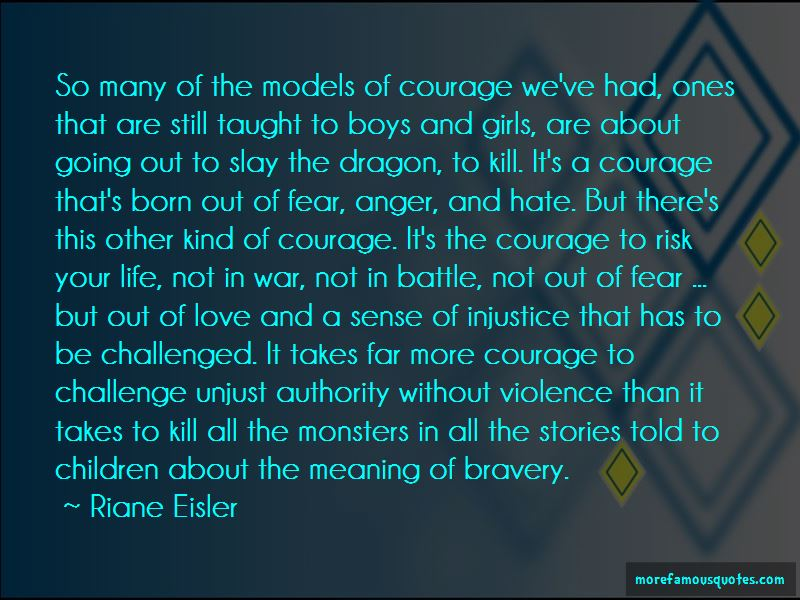 Bravery And Love Quotes Pictures 3