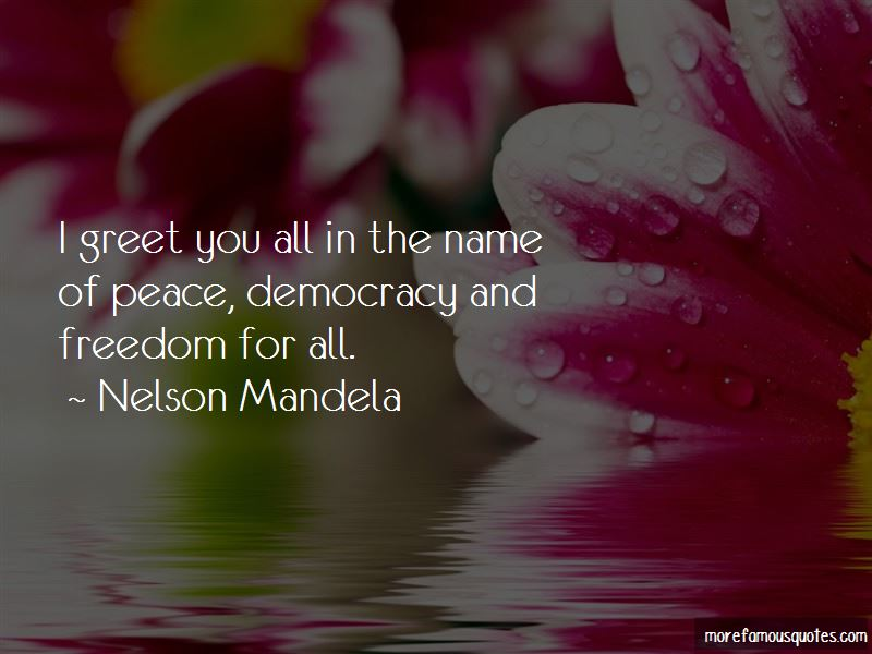 Quotes About Democracy And Freedom