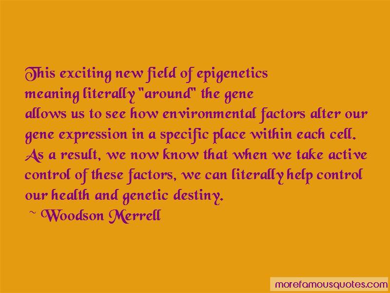 Epigenetics Quotes Pictures 3
